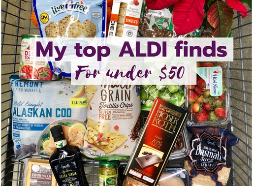 My Top 10 ALDI Picks for Under $50 – Supermarket Shopping Guide by Registered Dietitian and