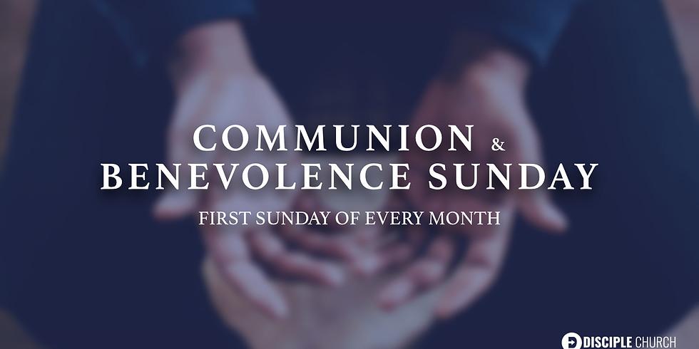 Communion & Benevolence Sunday