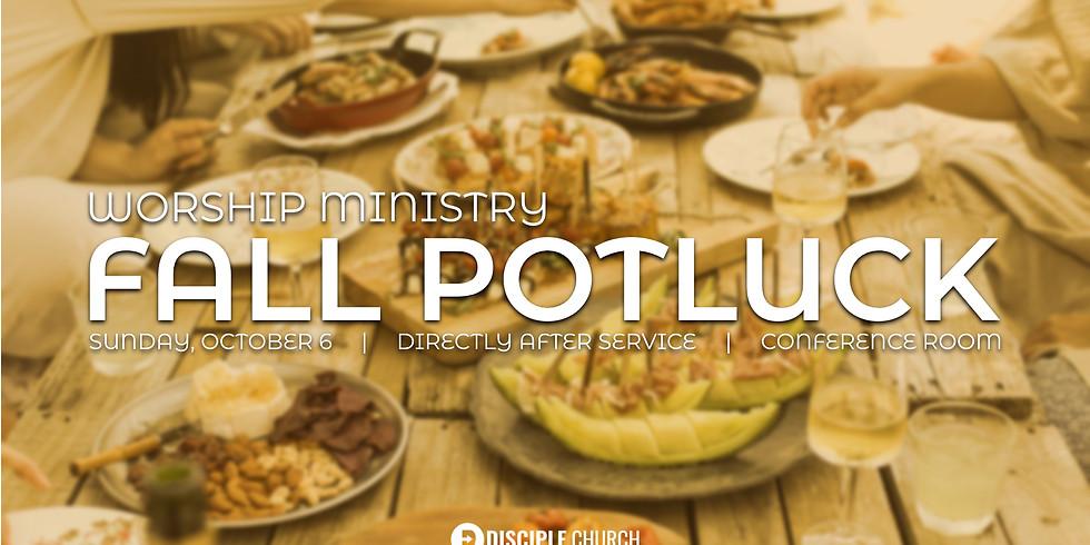 Worship Ministry Fall Potluck