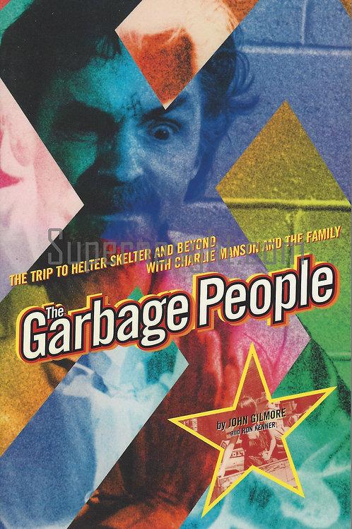 garbage people Charles manson