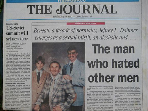 Jeffrey Dahmer Man Who Hated Other Men Milwaukee Journal July 1991