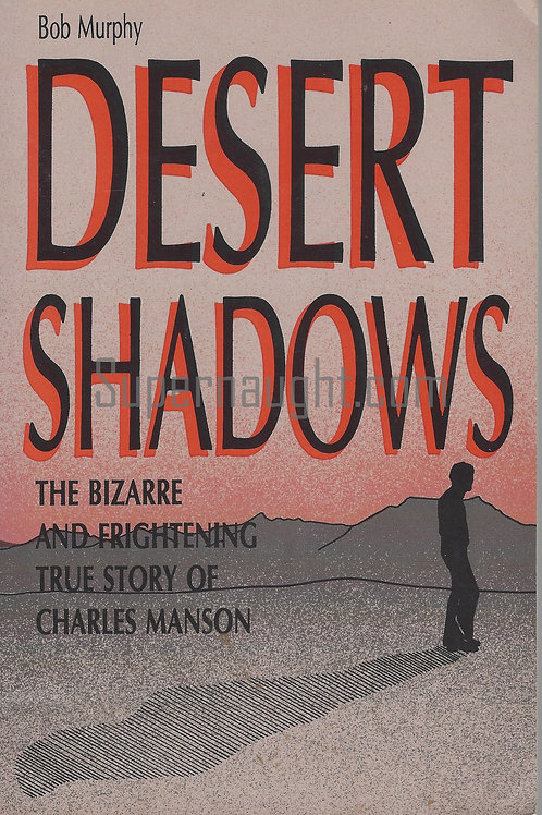 Desert Shadows Bob Murphy Signed Book
