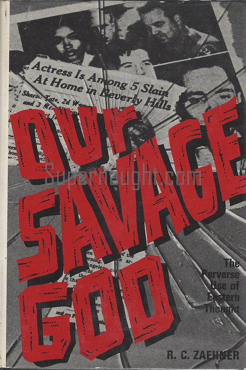Our Savage God RC Zaehner Hardcover 1975 Manson Family