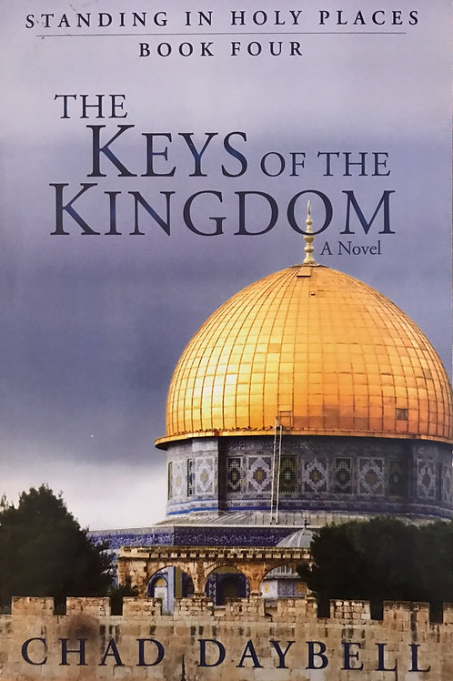 Chad Daybell Standing In Holy Places Keys of the Kingdom Paperback