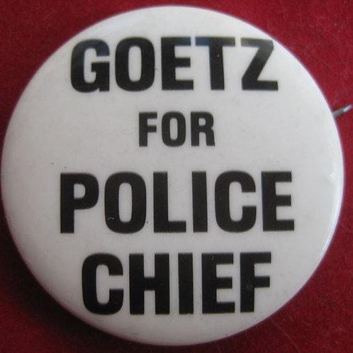 Bernhard Goetz for Police Chief Pin
