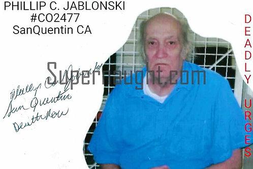Phillip Jablonski Signed Deadly Urges Killer Photo