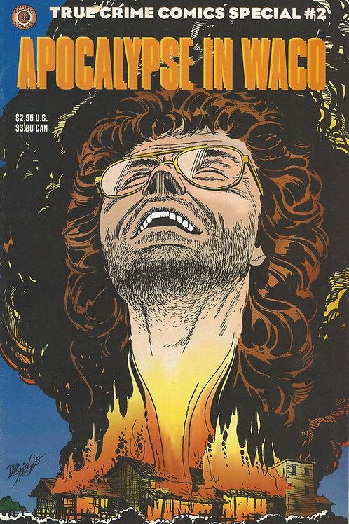 Apocalypse In Waco True Crime 1993 David Koresh Branch Davidians Comic Book