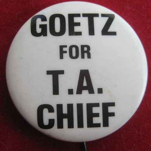 Bernhard Goetz for TA Chief Vigilante Pin