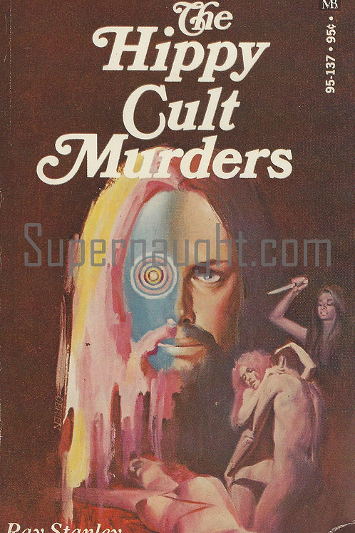 Hippy Cult Murders 1970 Ray Stanley