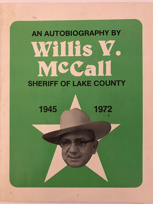 Willis V. McCall Signed Sheriff Of Lake County