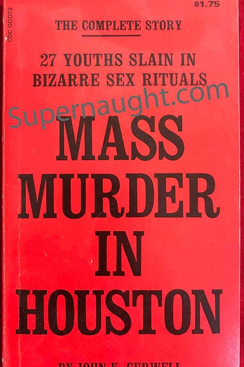 Mass Murder in Houston John Gurwell 1974 PB