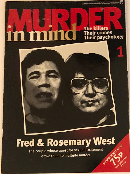 Murder in Mind Fred and Rosemary West issue 1