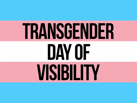 Reflections on Transgender Day of Visibility 2020