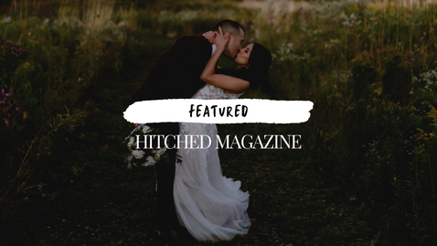 Published in the Summer Issue of Hitched Wedding Magazine