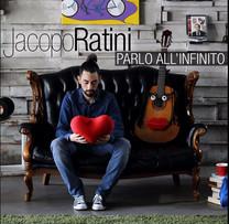 Jacopo Ratini, PARLO ALL'INFINITO singolo 2016, co-produzione e scrittura Nicco Verrienti e Jacopo Ratini. Mix F.Musacco