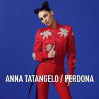 Anna Tatangelo PERDONA singolo 2019, scritto da Niccolò Verrienti Giulia Capone Carlo Verrienti