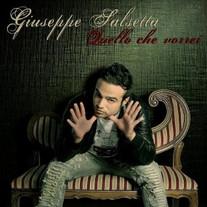 Giuseppe Salsetta - Album 2011 Contiene le canzoni: QUELLO CHE VORREI e ANCORA SORRIDI scritte da N.Verrrienti C.Verrienti G.Capone. Produzione F.Musacco e N.Verrienti