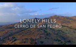 Lonely Hills Cerro de San Pedro