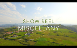 SHOW REEL MISCELLANY