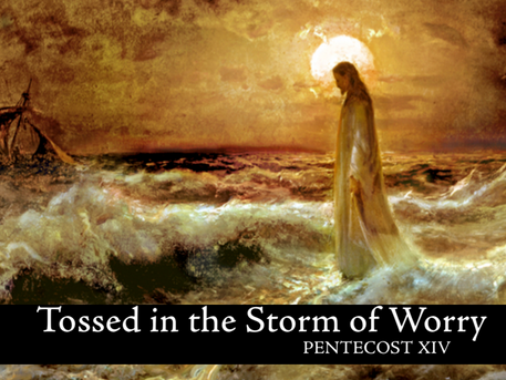 Tossed in the Storm of Worry