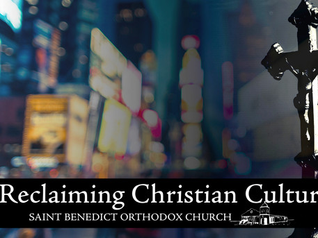 Reclaiming Christian Culture