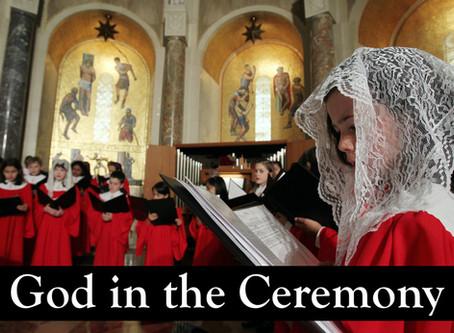 God in Ceremony