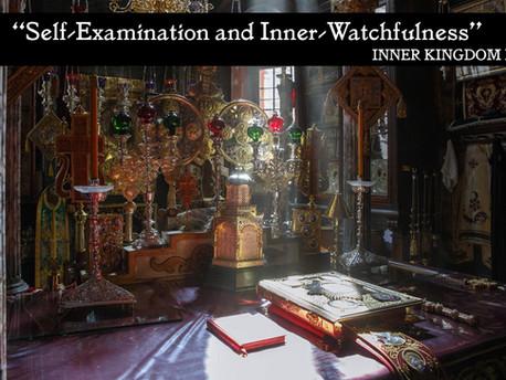 Self-Examination and Inner Watchfulness