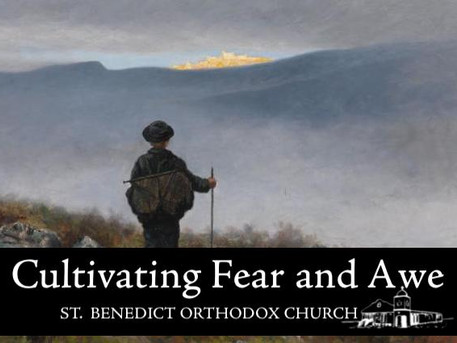Cultivating Fear and Awe