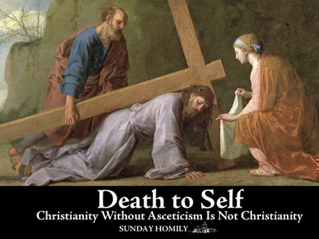 Death to Self: Christianity Without Asceticism Is Not Christianity