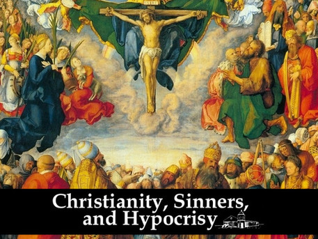 Christianity, Sinners, and Hypocrisy