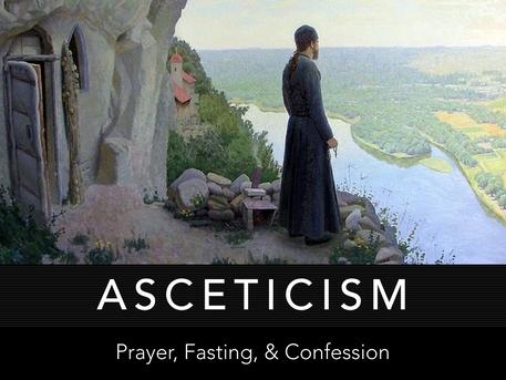 Advent Series: Asceticism
