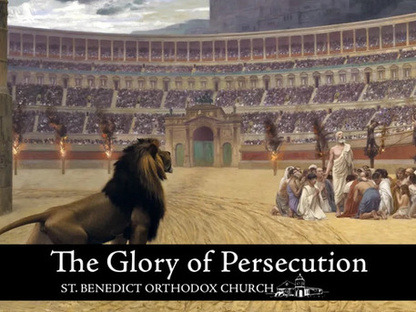 The Glory of Persecution