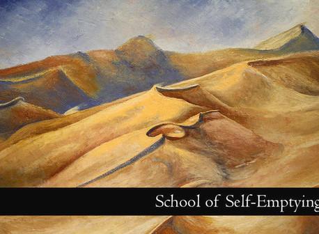 School of Self-Emptying