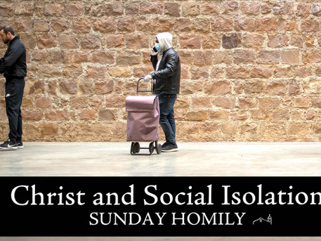 Christ and Social Isolation