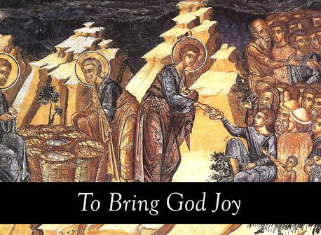 To Bring God Joy