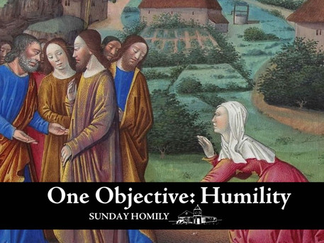 One Objective: Humility