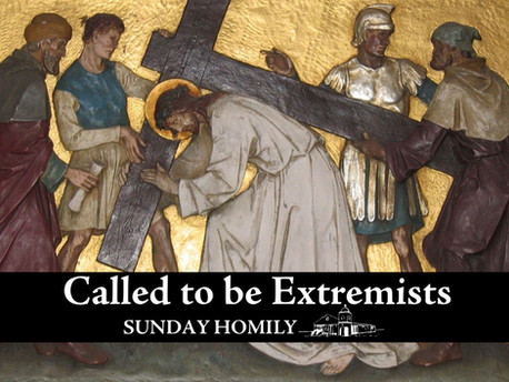 Called to be Extremists