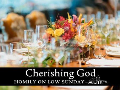 Cherish God