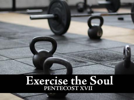 Exercise the Soul: Heart, Spirit, Mind