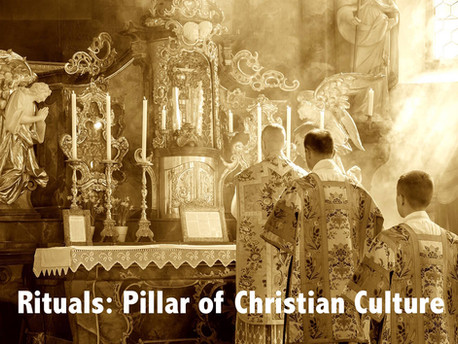 Rituals: Pillar of Christian Culture