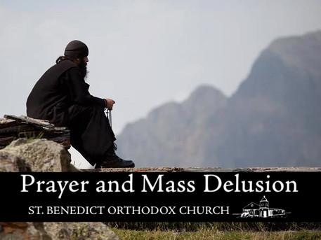 Prayer and Social Delusion