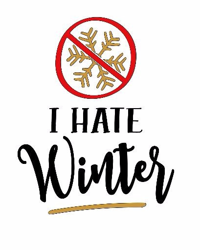 I Hate Winter ($30)