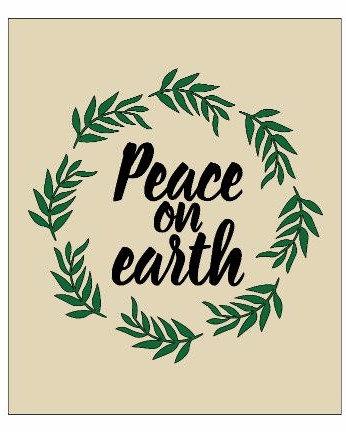 Peace on earth ($30)