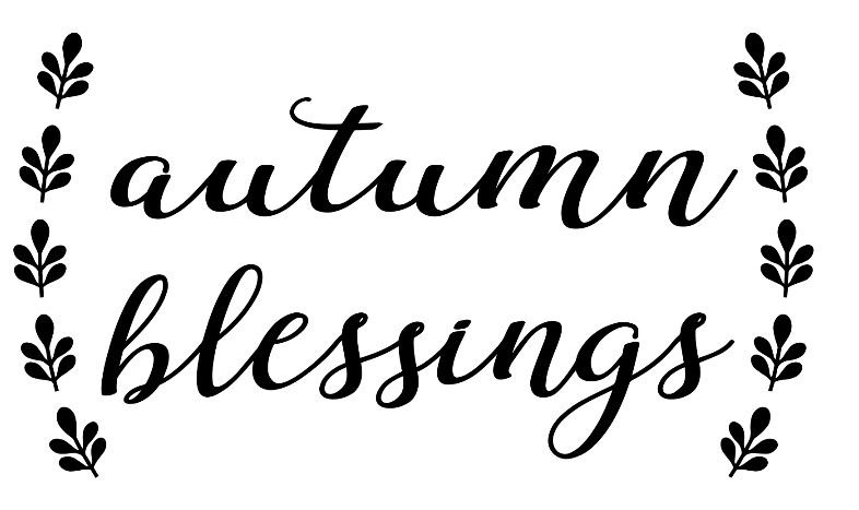Autumn Blessings ($40)