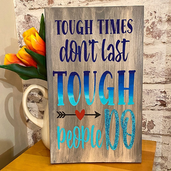 tough times ($35)