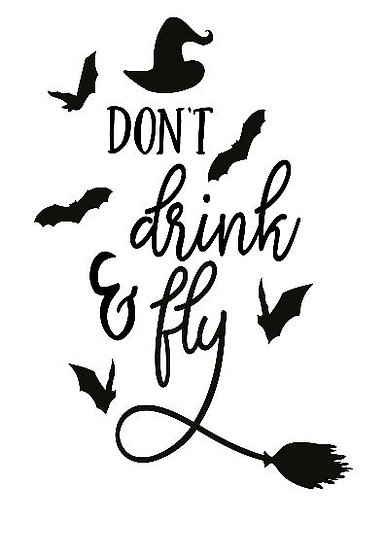 Don't Drink and Fly ($35)