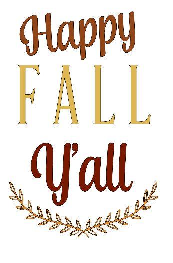 Happy Fall Y'all 2 ($40)