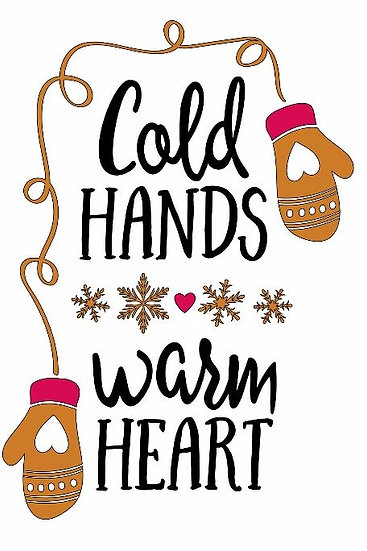 Cold Hands Warm Heart ($35)