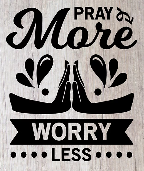 pray more worry less ($35)