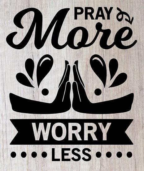 pray more worry less ($35)